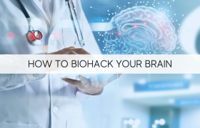 How To Biohack Your Brain