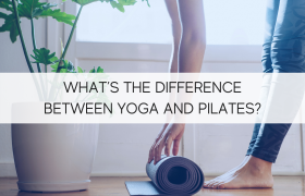 Whats The Difference Between Yoga and Pilates